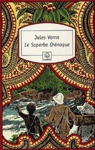 LE SUPERBE ORENOQUE de Jules Verne 6103h410