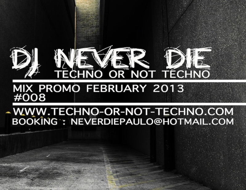 [MINIMALE-TECHNO] DJ NEVER DIE - Mix Promo February (2013) Mix_pr11
