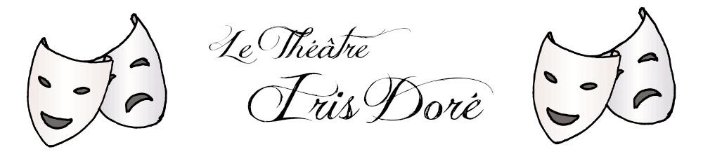Nouveau ! Le Théâtre Iris Doré - Les photostorys [Photostorys 1 → 4 disponibles] Iris_d10