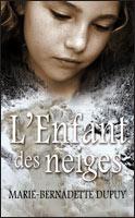 [Dupuy, Marie-Bernadette] Val-Jalbert - Tome 1: L'enfant des neiges L_enfa10