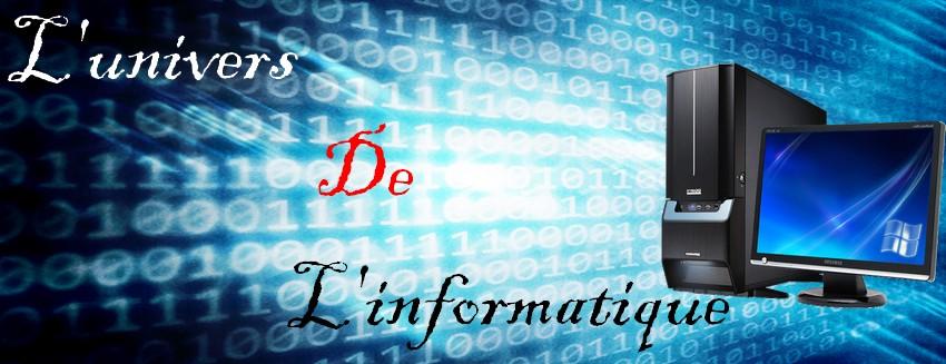 L'univers de l'informatique
