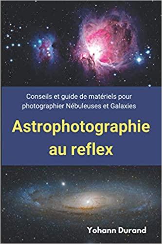 Livre : Astrophotographie au reflex 41zxm410