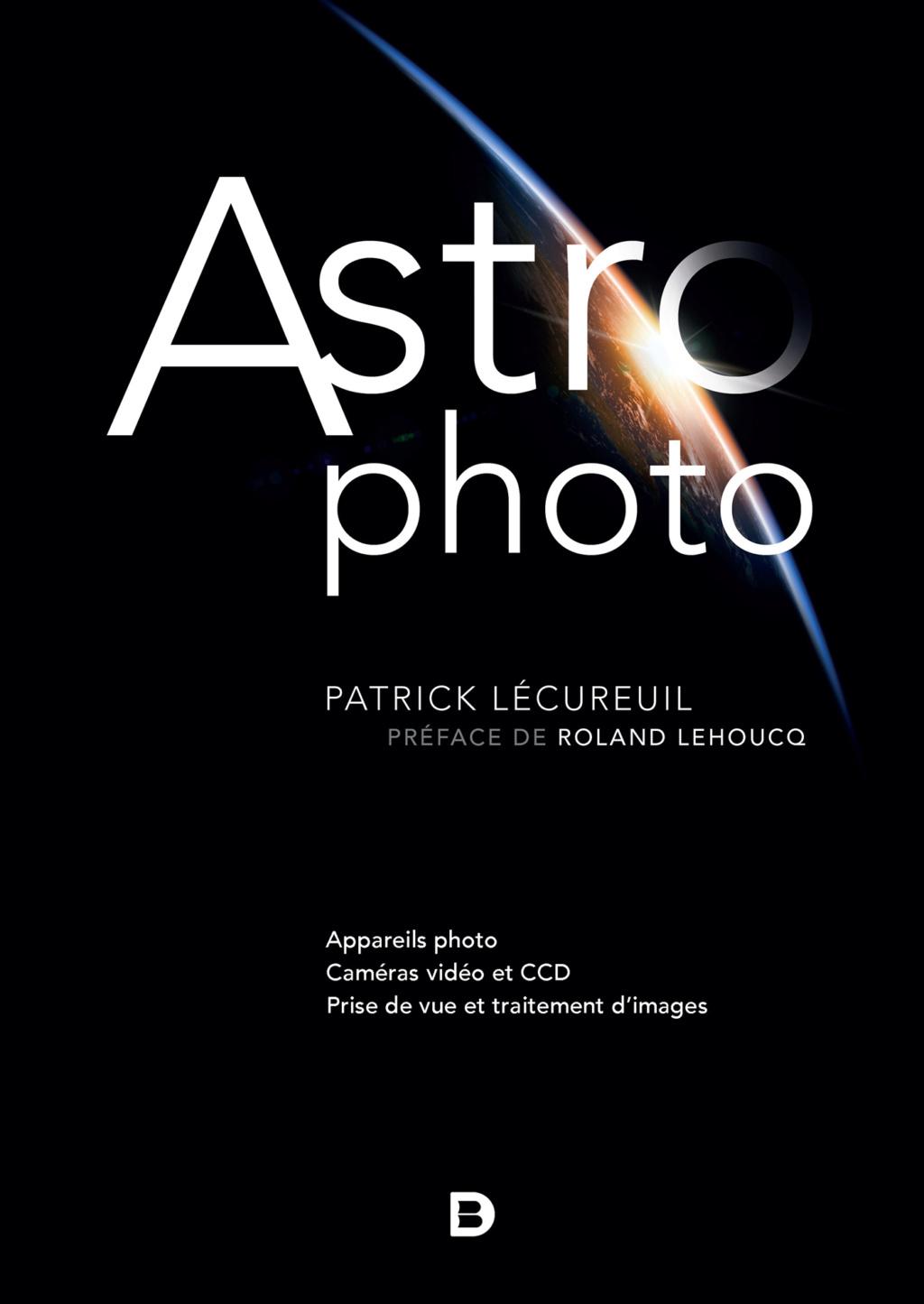 Sortie livre : ASTROPHOTO Patrick Lécureuil juillet 2019 97828010