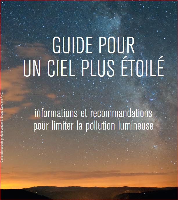 Guide pour un ciel plus étoilé, Informations et recommandations pour limiter la pollution lumineuse  Captur10