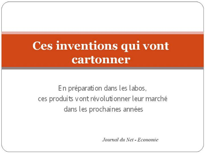 Ces inventions qui vont cartonner * X_0142