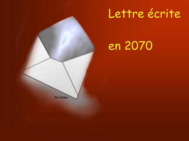 Lettre écrite en 2070 * X_0170