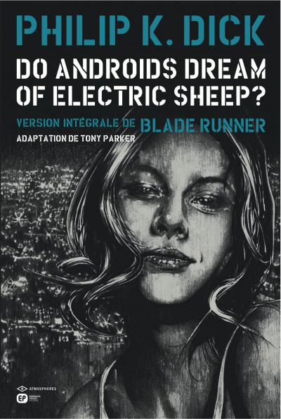 "(B.D ) le top pour un fan de Blade Runner...""do androids dream of electric sheep?"" 97828410"