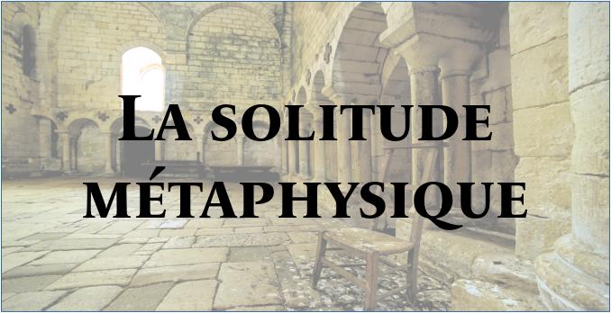 La solitude métaphysique La_sol10