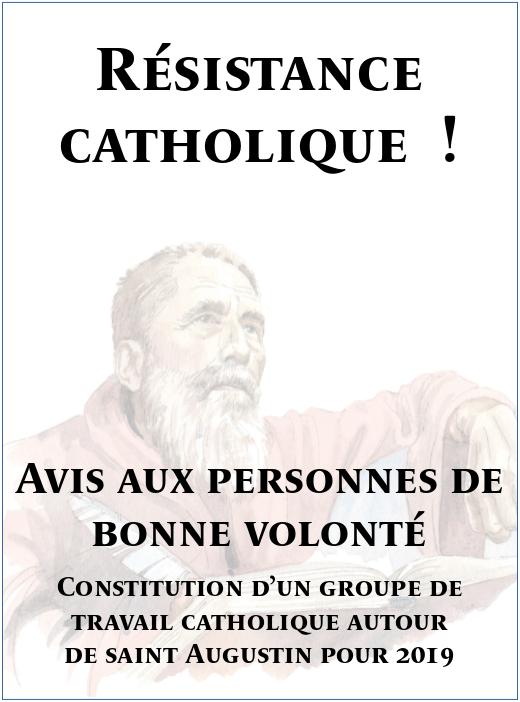 Avis aux personnes de bonne volonté. Constitution d'un groupe autour de saint Augustin. Resist10