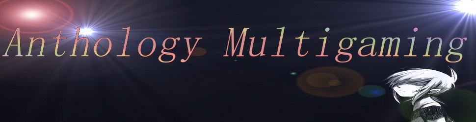 Anthology Multigaming
