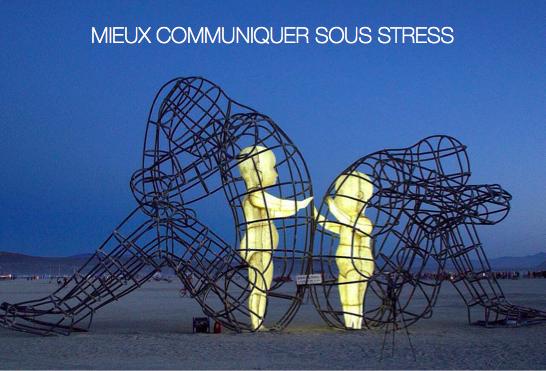 Mieux communiquer sous stress Com510