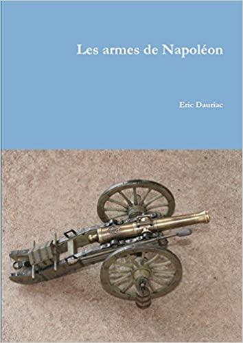 """""""Les armes de Napoléon """"(ouvrage) Les_ar10"""