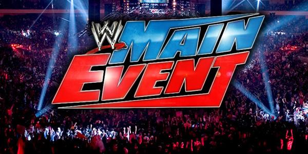 WWE MAIN EVENT Wwe-ma10