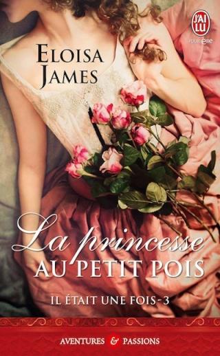 [James, Eloisa] Il était une fois - Tome 3: La princesse au petit pois 57954410