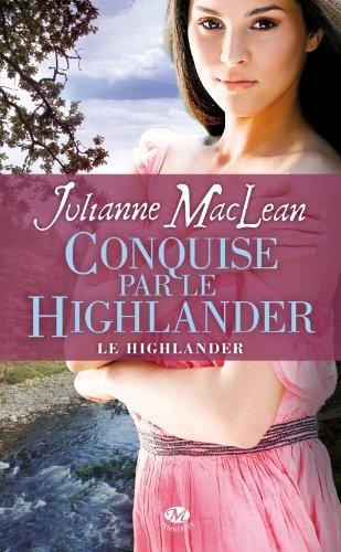[MacLean, Julianne] Le Highlander - Tome 2: Conquise par le Highlander Le-hig10