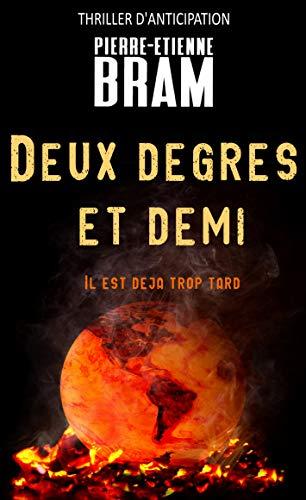 [Bram, Pierre-Etienne] Deux degrés et demi 2ded10