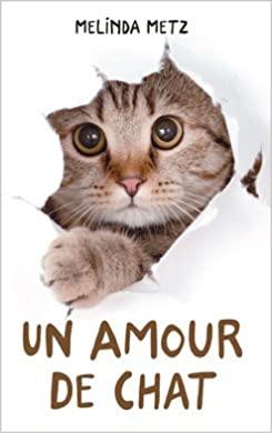 [Metz, Melinda] Un amour de chat 413pnp10