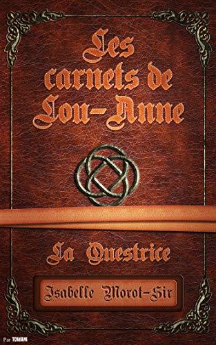 [Morot-Sir, Isabelle] Les Carnets de Lou-Anne - Carnet 2 : La Questrice 51bmig10
