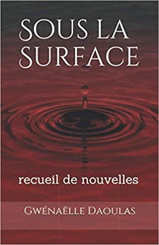 [Daoulas, Gwénaëlle] Sous la Surface Couver11
