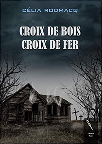 [Rodmacq, Célia] Croix de bois, croix de fer Croix10