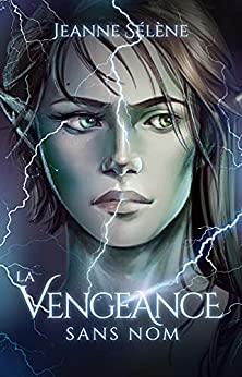 [Sélène, Jeanne] La vengeance sans nom Js10