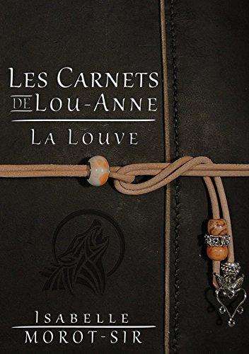 [Morot-Sir, Isabelle] Les Carnets de Lou-Anne - Carnet 1 : La Louve La_lou10