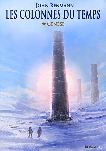 [Renmann, John] Les colonnes du temps - Tome 1 : Genèse Lcdt_110