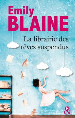 [Blaine, Emily] La librairie des rêves suspendus Librai10