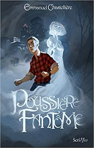 [Chastellière, Emmanuel] Poussière fantôme Poussi10