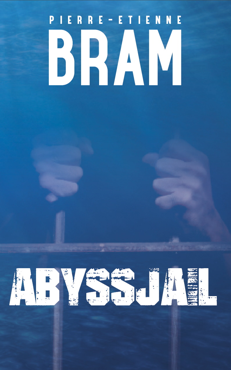 [Bram, Pierre-Etienne] Abyssjail Procha10