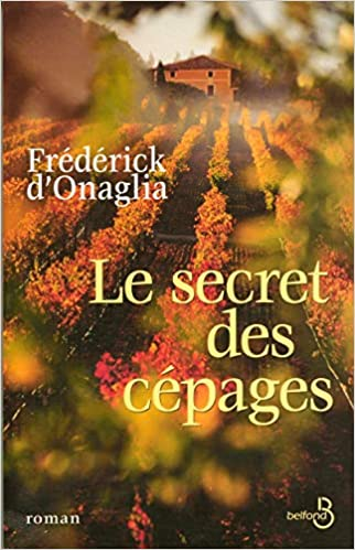 [Onaglia, Frédérick (d')] Le secret des cépages Secret11