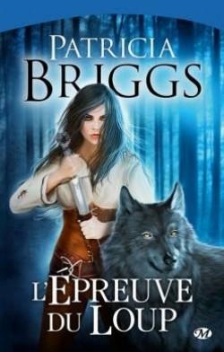 Briggs Patricia - L'épreuve du loup - Sianim T2 Sianim10