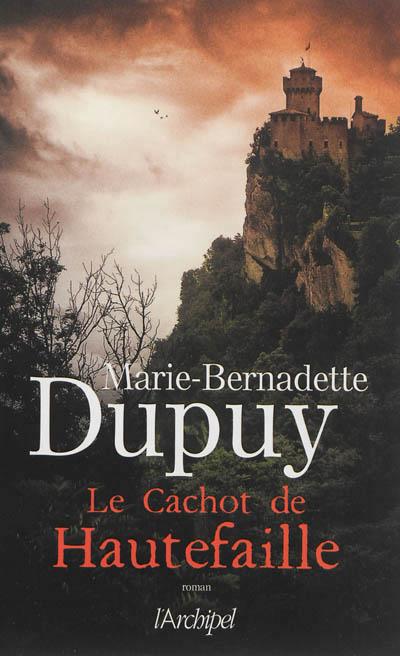 DUPUY Marie-Bernadette - Le cachot de Hautefaille 97828010