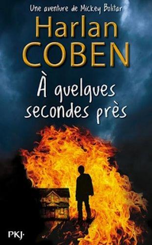 COBEN Harlan - LES AVENTURES DE MICKEY BOLITAR - Tome 2 : A quelques secondes près Couv2110