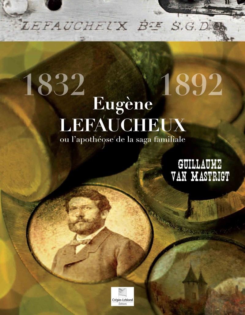 Le livre sur Eugène Lefaucheux est disponible Couver10