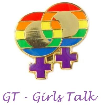 GT - Girls Talk - Onde ser lésbica não é pecado...