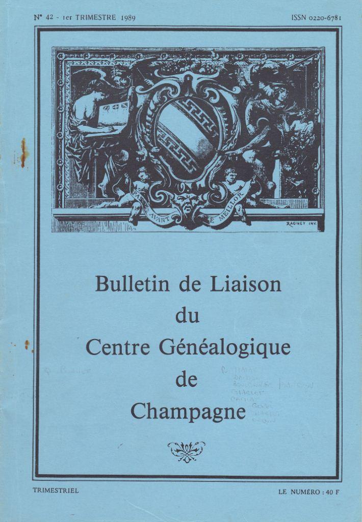 Bulletin de Liaison du Centre Généalogique de Champagne - Champagne Généalogie Bullet10