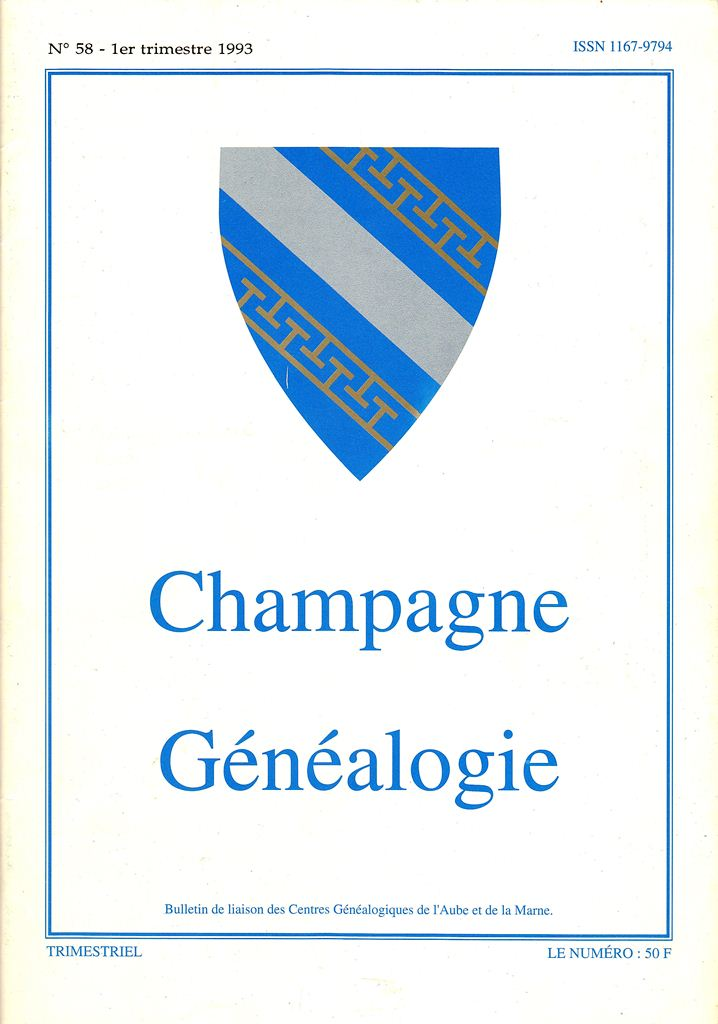 Bulletin de Liaison du Centre Généalogique de Champagne - Champagne Généalogie Champa11