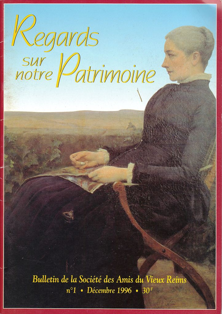 Regards sur notre Patrimoine - Bulletin de la Société des Amis du Vieux Reims Scan0010