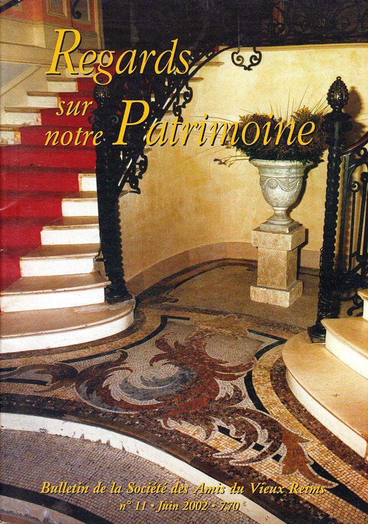 Regards sur notre Patrimoine - Bulletin de la Société des Amis du Vieux Reims Scan0024