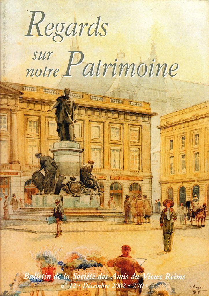 Regards sur notre Patrimoine - Bulletin de la Société des Amis du Vieux Reims Scan0026