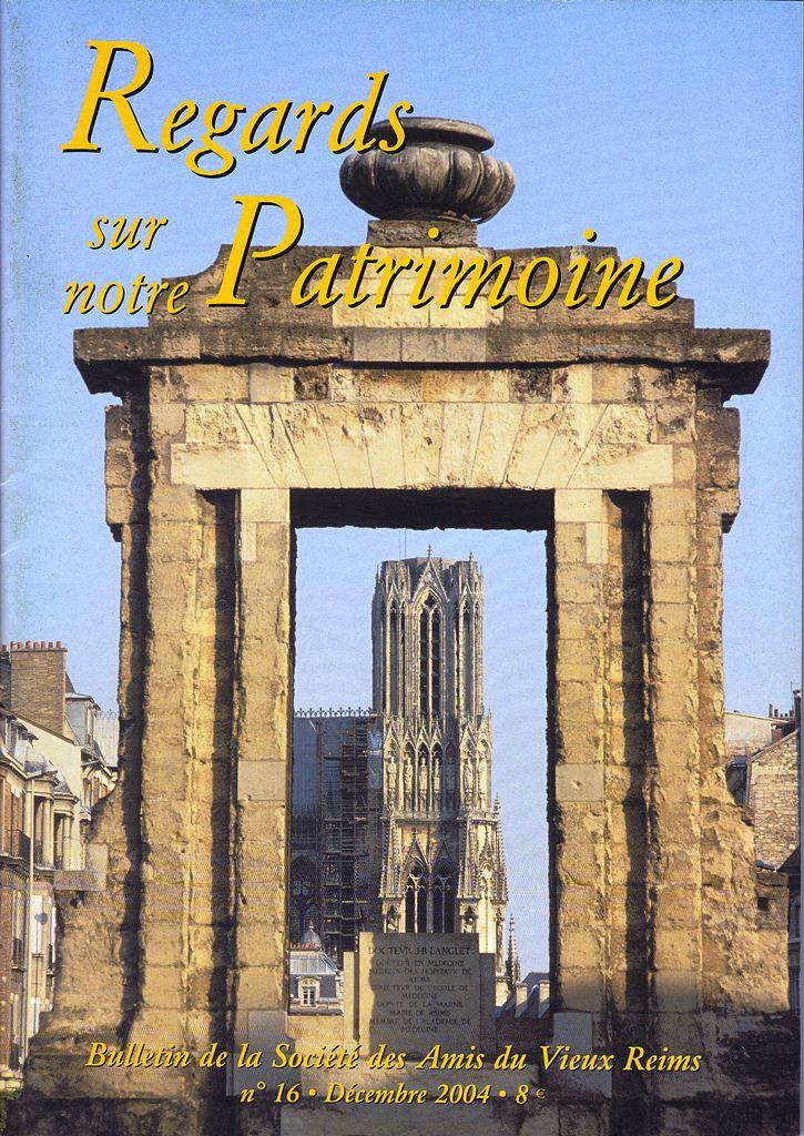 Regards sur notre Patrimoine - Bulletin de la Société des Amis du Vieux Reims Scan0032
