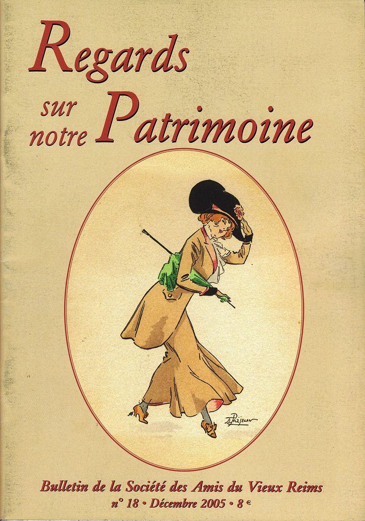 Regards sur notre Patrimoine - Bulletin de la Société des Amis du Vieux Reims Scan0034