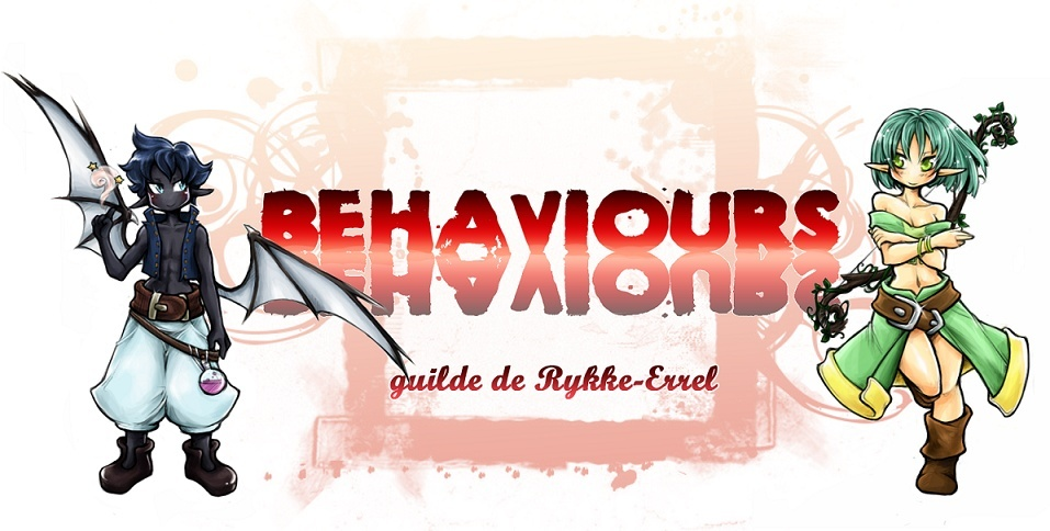 Forum de la guilde Behaviours
