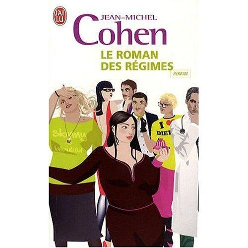 LE ROMAN DES REGIMES de Jean Michel Cohen 51imbj10