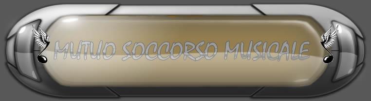 MUTUO SOCCORSO MUSICALE