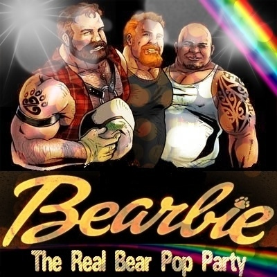 "Bearbie/The Real Bear Pop Party; ""Mr Bearbie"" (EVENTO) Bearnz10"