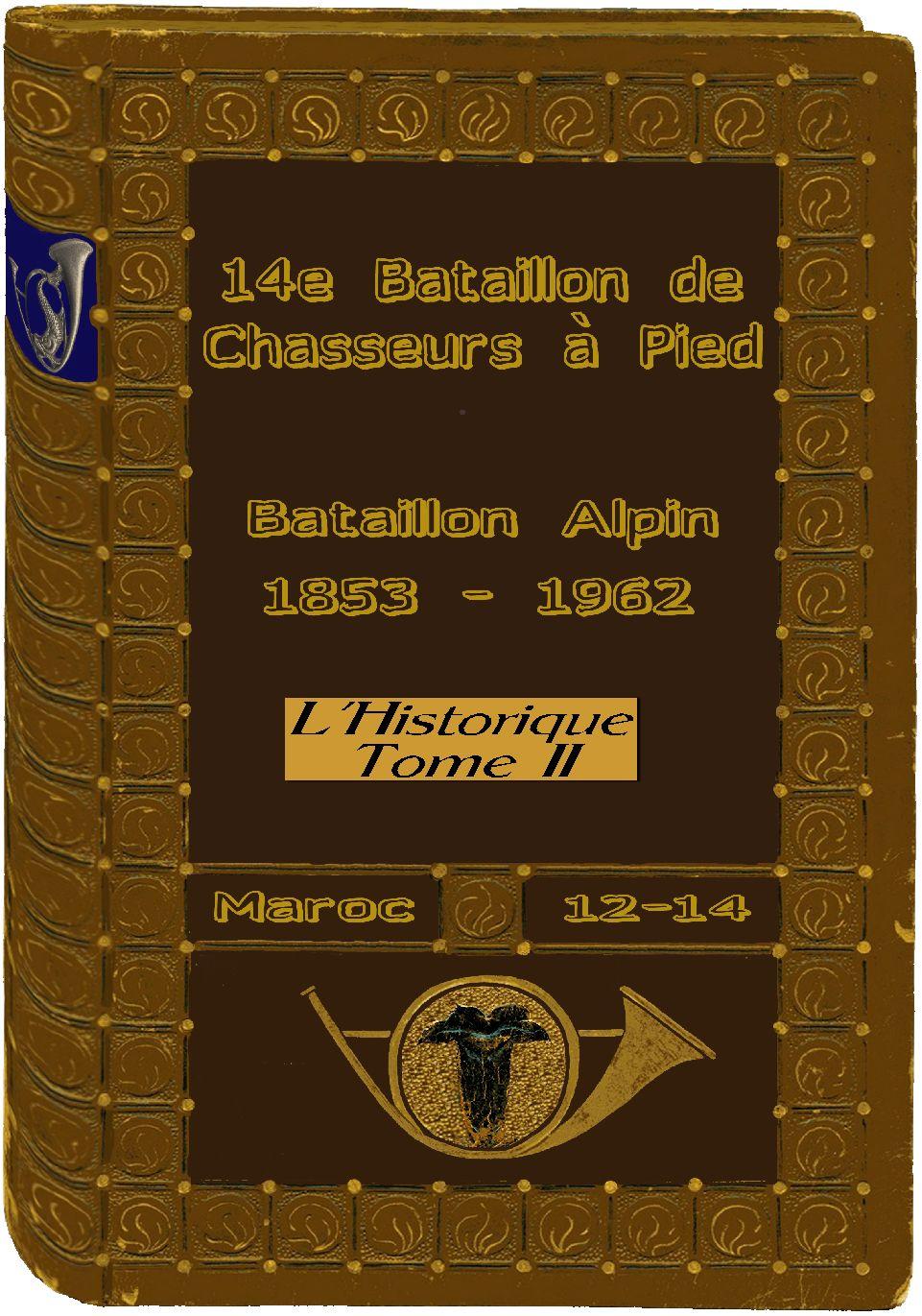 L'Historique du 14e Bataillon de Chasseurs. 1854 - 1962 1_couv10