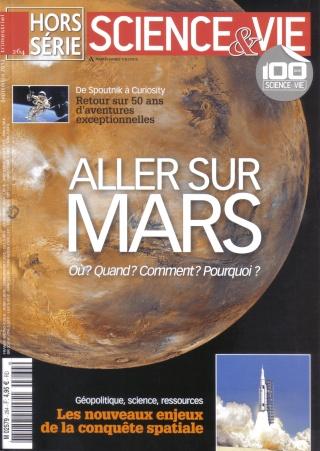 Science & Vie Hors Série n°264 (Septembre): Aller sur Mars Aller_10