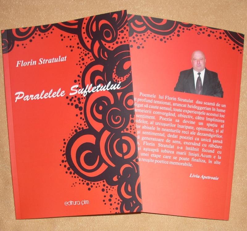 """19 februarie 2011-Sedinta a X-a Cenaclului U.P.-lansare de carte-""""Paralelele Sufletului""""-Florin Stratulat Carte_10"""